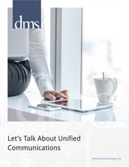 Lets Talk About Unified Communications
